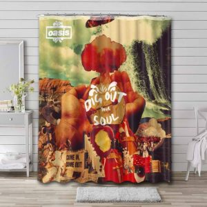 Oasis Dig Out Your Soul Shower Curtain Waterproof Polyester
